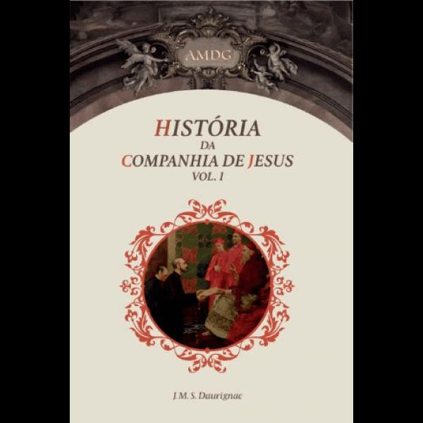 História da Companhia de Jesus – volume1