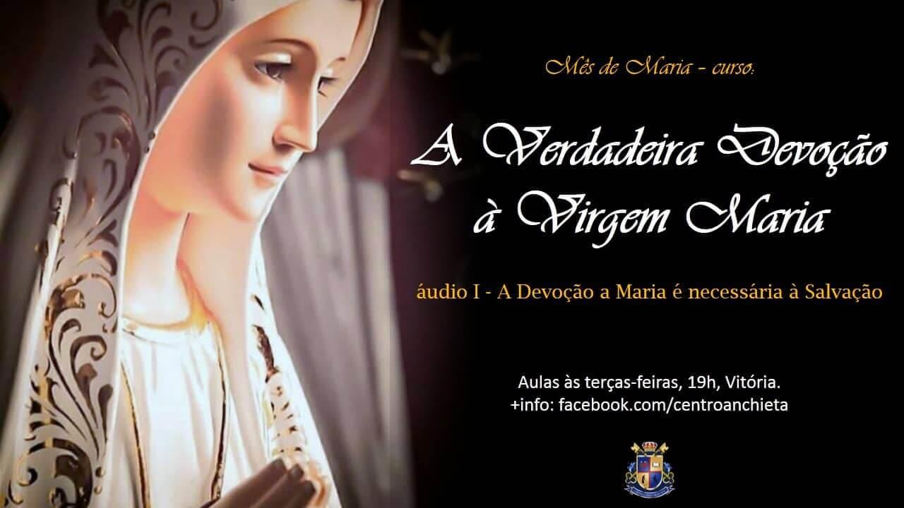 AnchietaCast #2 – A Devoção à Maria é necessária à Salvação