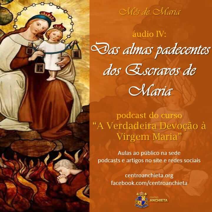 """AnchietaCast#5: """"Das Almas padecentes dos Escravos de Maria"""""""
