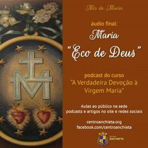 "AnchietaCast#9: ""Maria, Eco de Deus"""