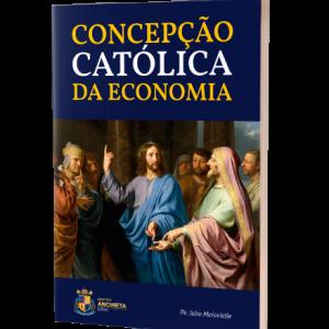 Concepção Católica da Economia